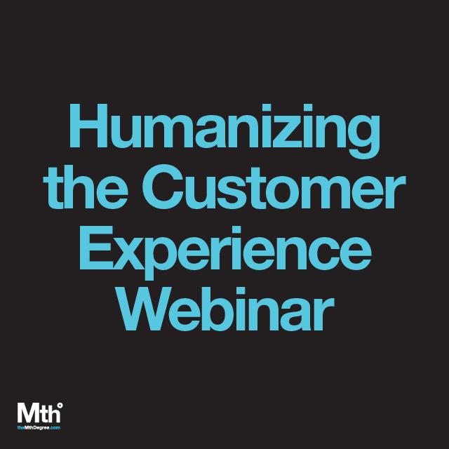 Humanizing the Customer Journey Webinar