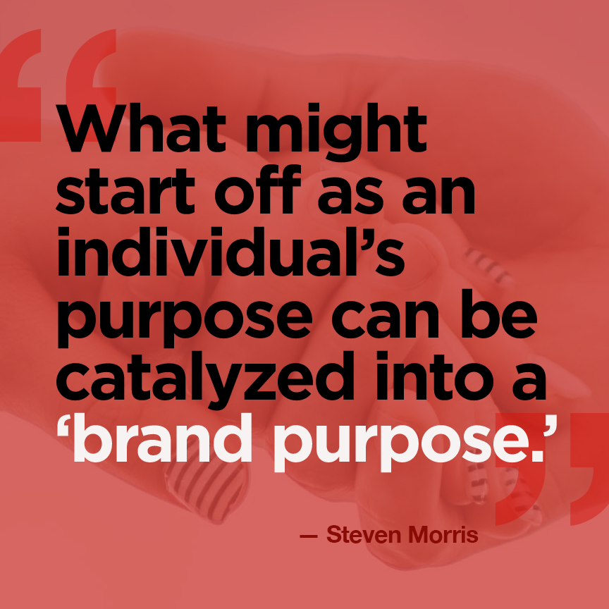 Why Brand Purpose Matters