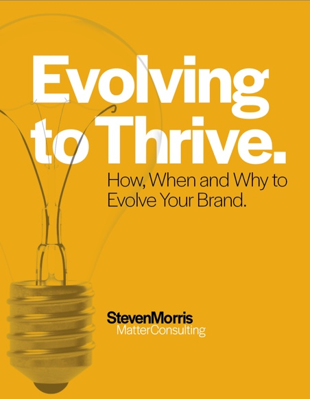 Evolving to Thrive. How, when and Why to Evolve Your Brand