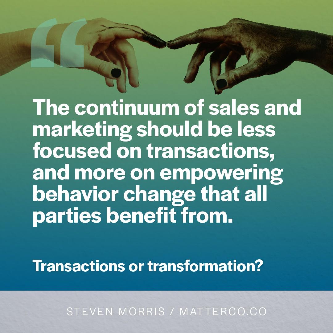 Transaction or Transformation?